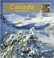 Canada (My First Look At: Countries): Richardson, Adele: 9781583414446:  Amazon.com: Books