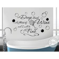 Bathroom Wall Sticker Quote Deep Bath Glass Of Wine Decor Decal With Bubbles