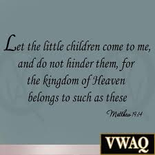 Vwaq Let The Little Children Come To Me Matthew 19 14 Wall Decal Quotes Bible Scripture Quotes