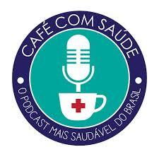 PodCast Café com Saúde | Facebook