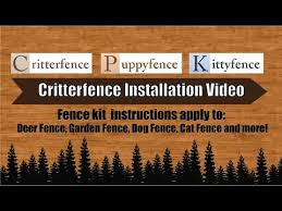 Critterfence Diy Deer Fence Garden Fence Dog Fence Cat Fence Installation Video Youtube