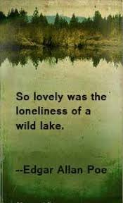 so lovely was the loneliness of a wild lake edgar allen poe