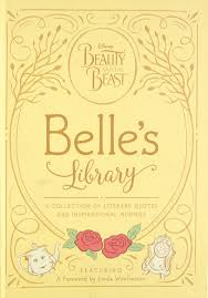 beauty and the beast belle s library a collection of literary