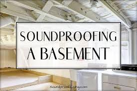 soundproofing a basement ceiling 9