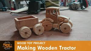 making wooden toy tractor you