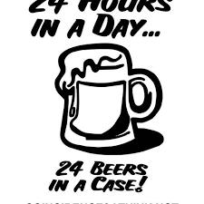 Beer 24 Hours Day Vinyl Sticker