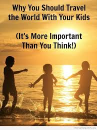 quotes about family vacations motivational quotes
