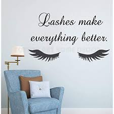 Yoyoyu Art Home Decor Lashes Make Everything Better Quote Wall Decal Beauty Salon Eyelash Wall Decal Closed Eyelash Vinyl Wall Decals Wall Stickers Wall Quotes