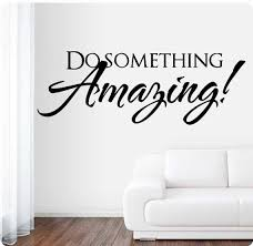 36 Do Something Amazing Wall Decal Sticker Art Mural Etsy
