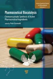Pharmaceutical Biocatalysis: Chemoenzymatic Synthesis of Active  Pharmaceutical Ingredients by Peter Grunwald | NOOK Book (eBook) | Barnes &  Noble®
