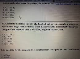 Solved Calculate The Initial Velocity Of A Baseball Ball Chegg Com