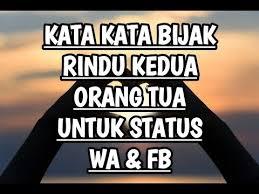 kata kata bijak rindu keluarga untuk update status wa fb terbaru