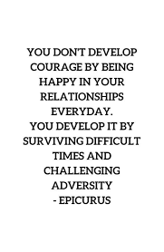 courage happiness quote and image luxury happy birthday quotes for