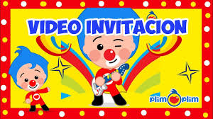 Payasito Plim Plim Video Invitacion Para Cumpleanos Youtube