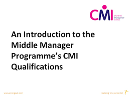 true potential An Introduction to the Middle Manager Programme's CMI  Qualifications. - ppt download