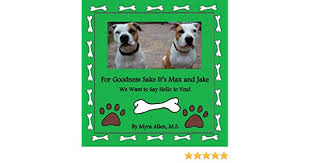 Amazon.com: For Goodness Sake It's Max and Jake, We Want to Say ...