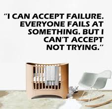 I Can T Accept Not Trying Inspirational Quote Wall Sticker Etsy