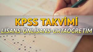 KPSS lisans önlisans ve ortaöğretim başvuru takvimi