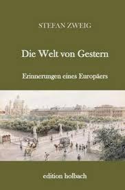 Die Welt von Gestern Buch von Stefan Zweig versandkostenfrei ...