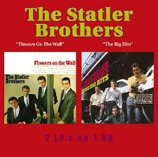 Statler Brothers - Flowers on the Wall ...
