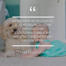 as children we recognized that david rockefeller about family
