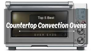 top 5 best countertop convection ovens