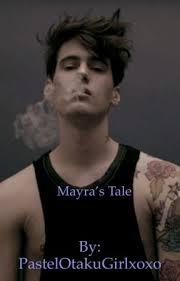 Mayra's Tale - |Chapter 4 - May| - Wattpad