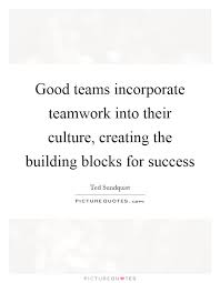 good teams incorporate teamwork into their culture creating the