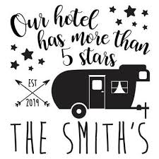 Custom Rv Decal Our Hotel Has More Than 5 Stars Camper Camping Popup Pop Up Fifth Wheel Trailer Camping Decor Camping Signs Rv Decals