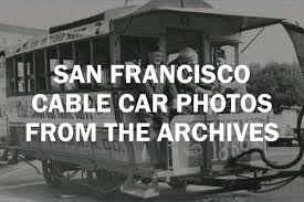 When a beloved San Francisco cable car made its Hollywood debut ...
