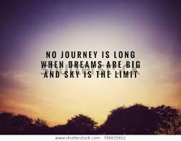 motivational inspirational quotes no journey long signs symbols