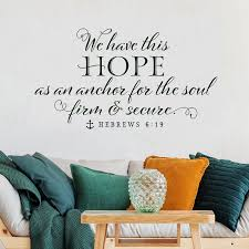 Christian Scripture Nautical Wall Decal We Have This Hope As An Anchor For The Soul Hebrews 6 19 Vinyl Home Stickers Wl1810 Wall Stickers Aliexpress