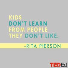 relationships matter teaching quotes teacher quotes rita pierson