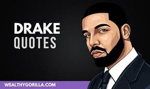 amazing drake quotes inspiring people to succeed