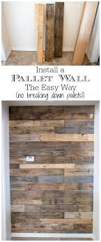 how to install a pallet wall the easy