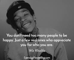 wiz khalifa quotes on life happiness love