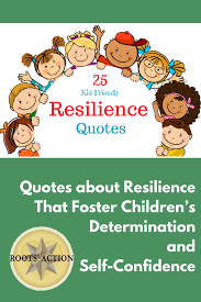 quotes about resilience that foster children s determination and