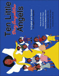 Ten Little Angels: In English and Spanish by Ruth M Pittard, Addie James,  Paperback   Barnes & Noble®