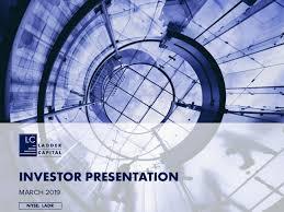 Ladder Capital – Investor Presentation (March 2019)