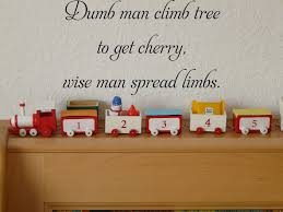 Dumb Man Climb Tree To Get Cherry Wise Man Spread Limbs Fusion Decals