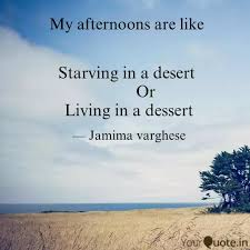 starving in a desert quotes writings by jamima varghese