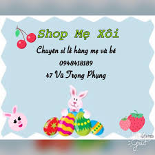 Shop Mẹ Xôi - Chuyên sỉ lẻ hàng mẹ và bé - Hanoi, Vietnam