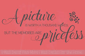 picture is worth thousand words memories priceless family wall
