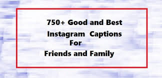 good instagram captions for friends pictures and selfie quotes