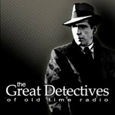 OTR Detective – The Great Detectives of Old Time Radio | Listen to ...