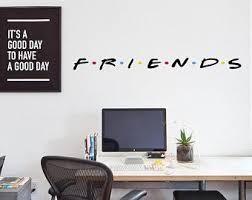 Friends Wall Decal Etsy
