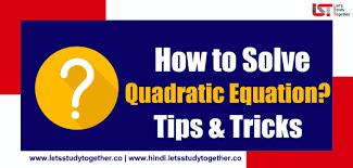 how to solve quadratic equation for