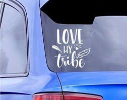Love My Tribe Decal Car Personalization Window Decals Yeti Decals
