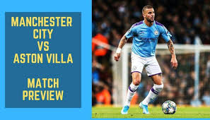 Premier League: Manchester City vs Aston Villa match preview ...