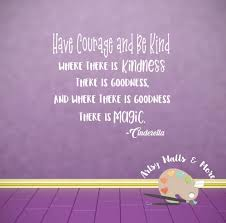 Have Courage And Be Kind Cinderella Quote Vinyl Wall Decal Etsy